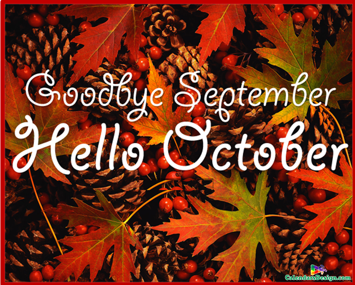 1208x971 Hello October Goodbye October Month Pictures | Hello October ...
