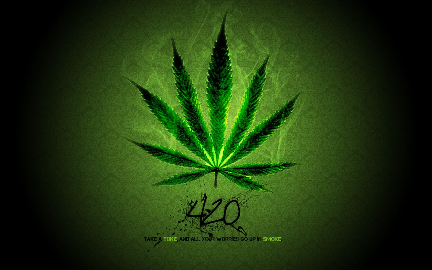 1440x900 Download the Quote For 420 Wallpaper, Quote For 420 iPhone Wallpaper ...