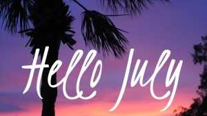 Hello July Wallpapers – Top Free Hello July Backgrounds