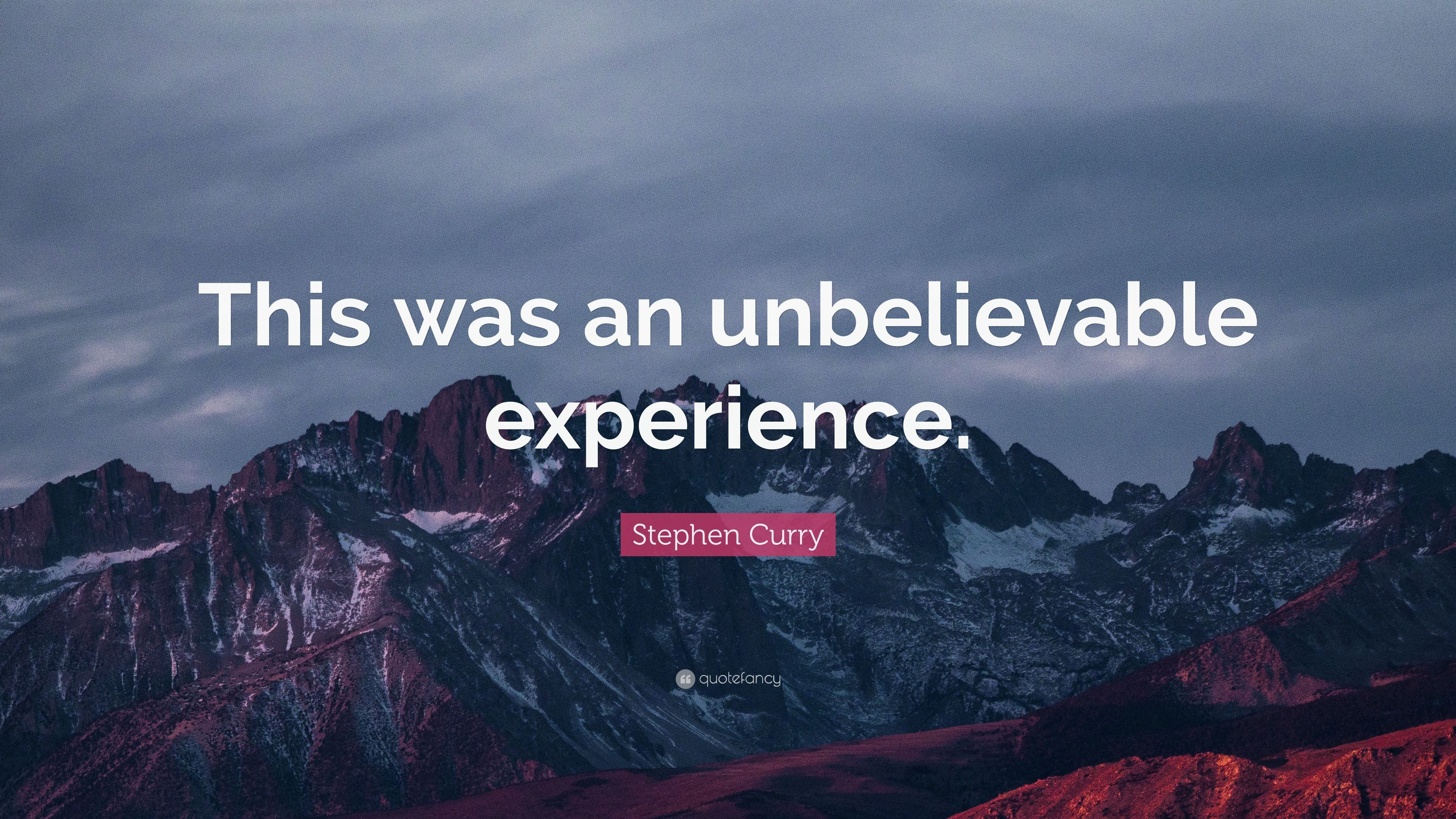 "3840x2160 Stephen Curry Quote: ""This was an unbelievable experience ..."