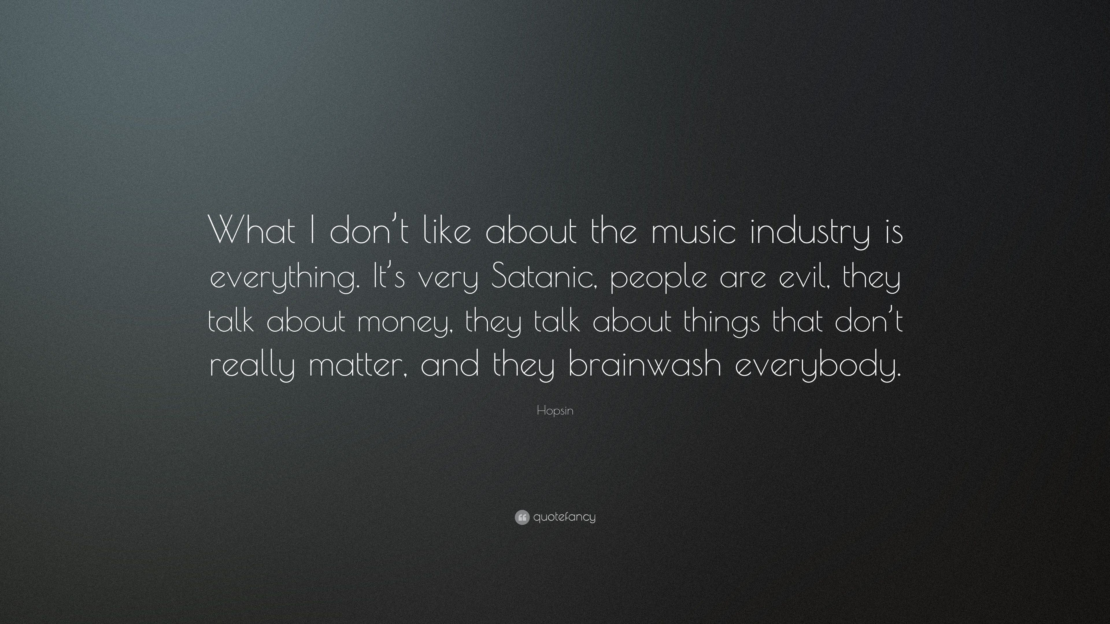 """3840x2160 Hopsin Quote: """"What I don't like about the music industry is ..."""