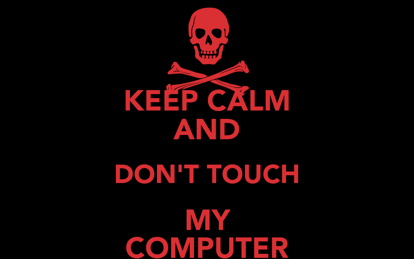 1440x900 47+] Don't Touch My Computer Wallpaper on WallpaperSafari