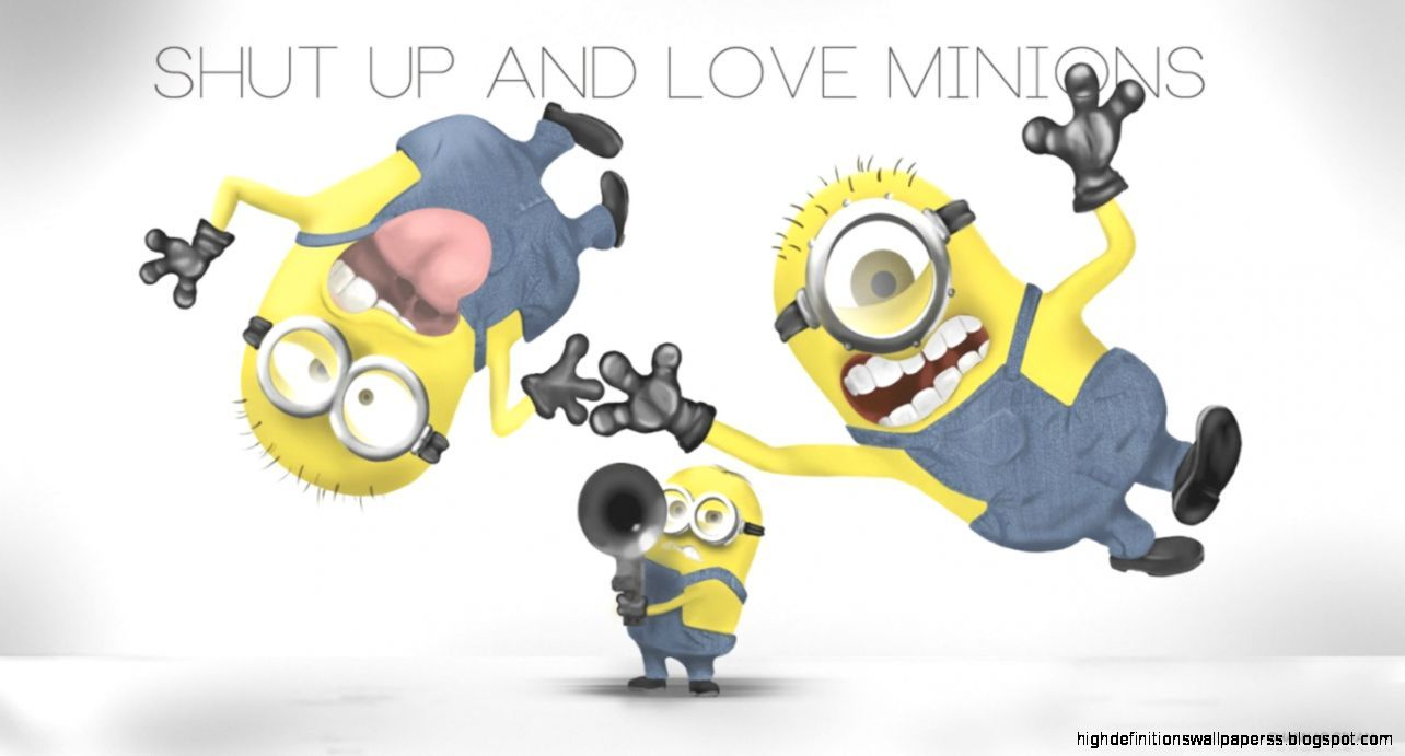 1284x691 Shut Up And Love Minions Hd Wallpaper   High Definitions Wallpapers