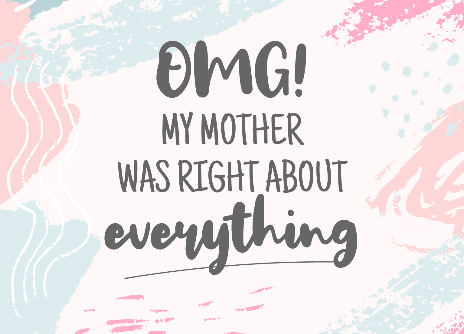 1534x1104 4 Wallpapers That Will Remind You Just How Funny Moms Really Are ?
