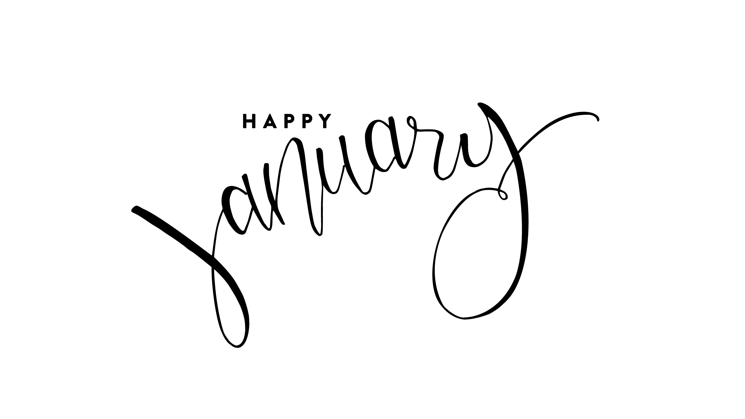 2560x1440 Hello January Images Black and White | January images, Hello january