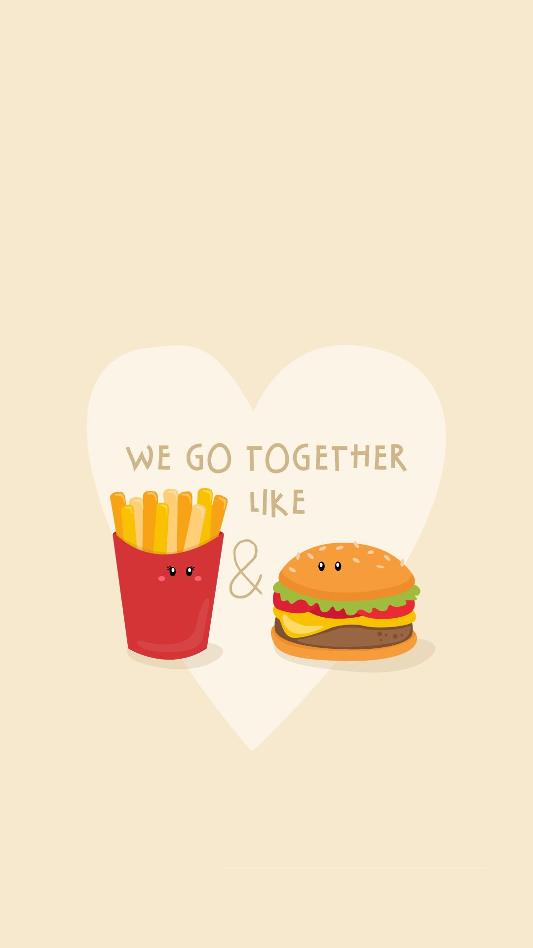1080x1920 We Go Together Like Burger And Fries iPhone 6+ HD Wallpaper - http ...
