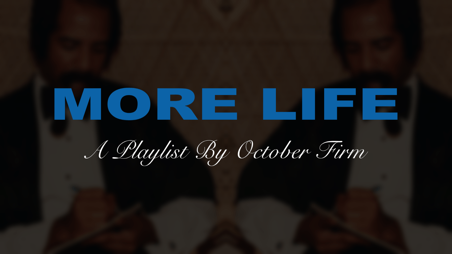 1920x1080 PIC] MORE LIFE 1920x1080 Wallpaper : Drizzy