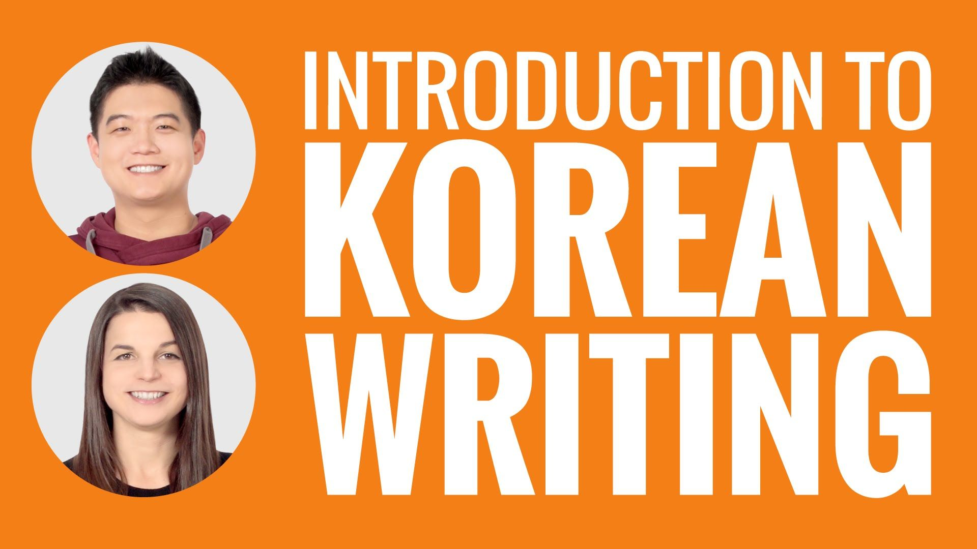1920x1080 Introduction to Korean Writing - YouTube