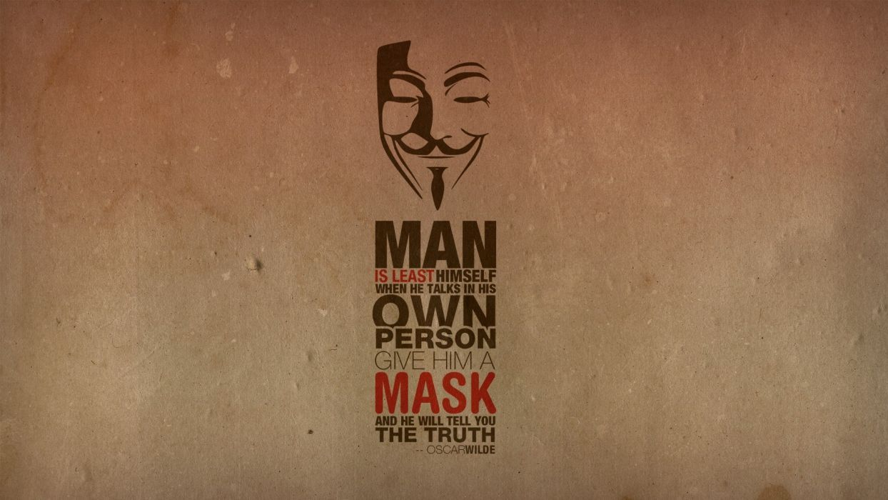 1244x700 Anonymous minimalistic text quotes typography masks oscar wilde guy ...