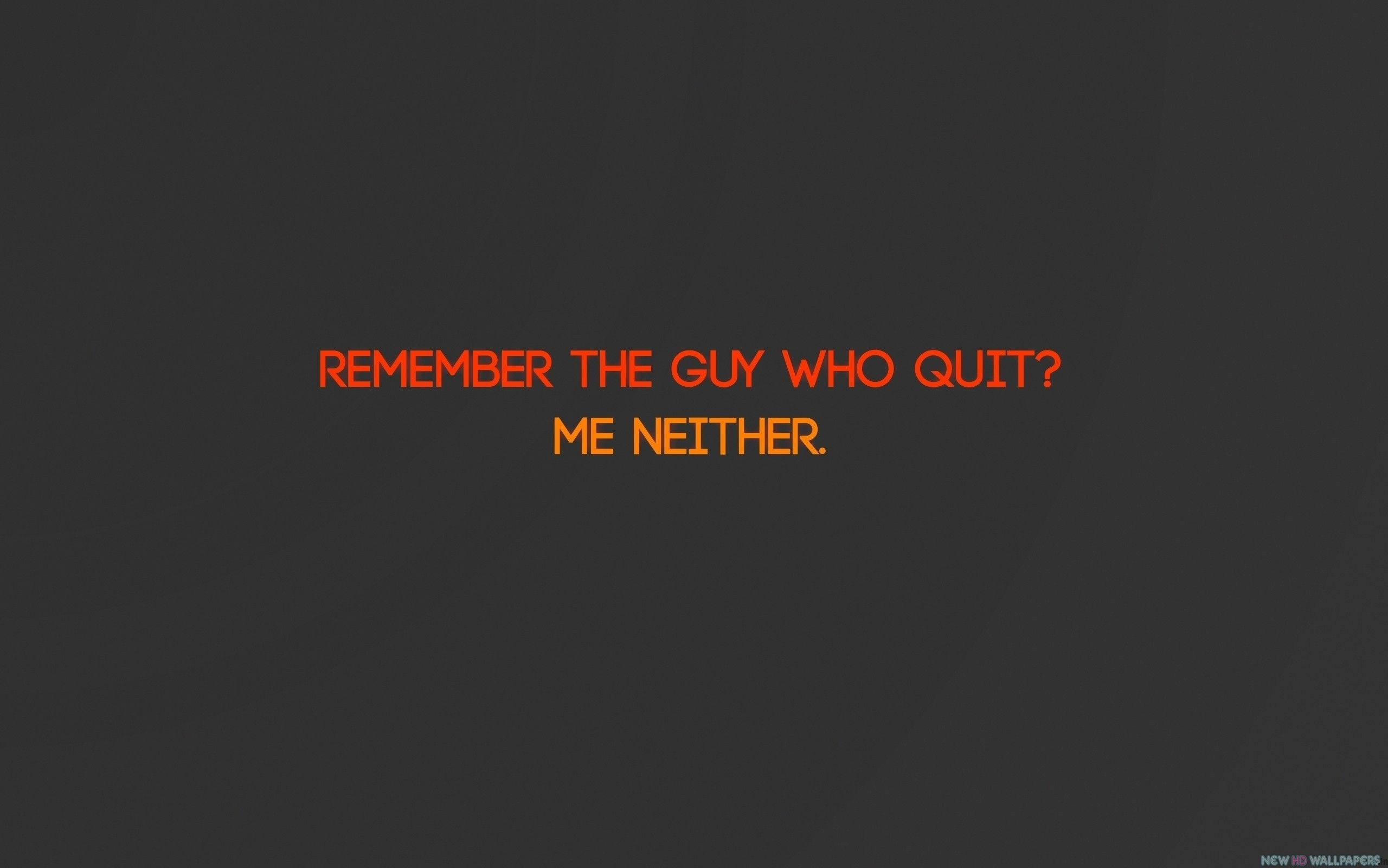 2560x1600 ME Neither Inspirational Quotes Wallpapers - New HD Wallpapers