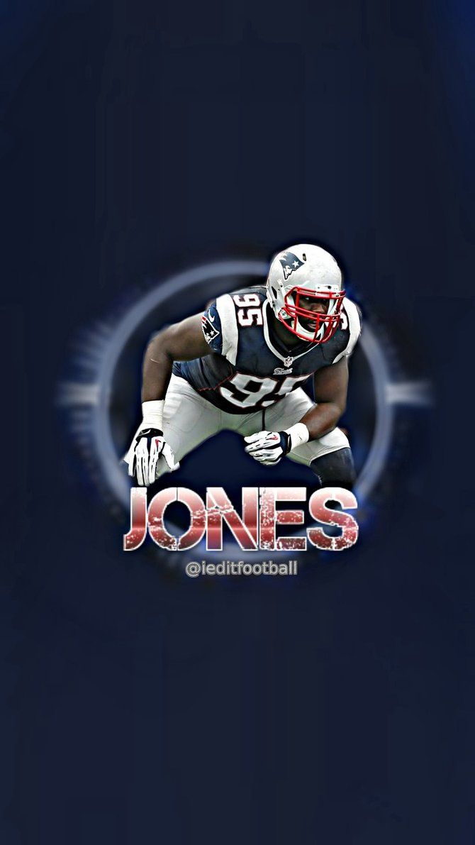 670x1191 Patriots Chandler Jones iPhone/Android Wallpaper by ieditfootball on ...