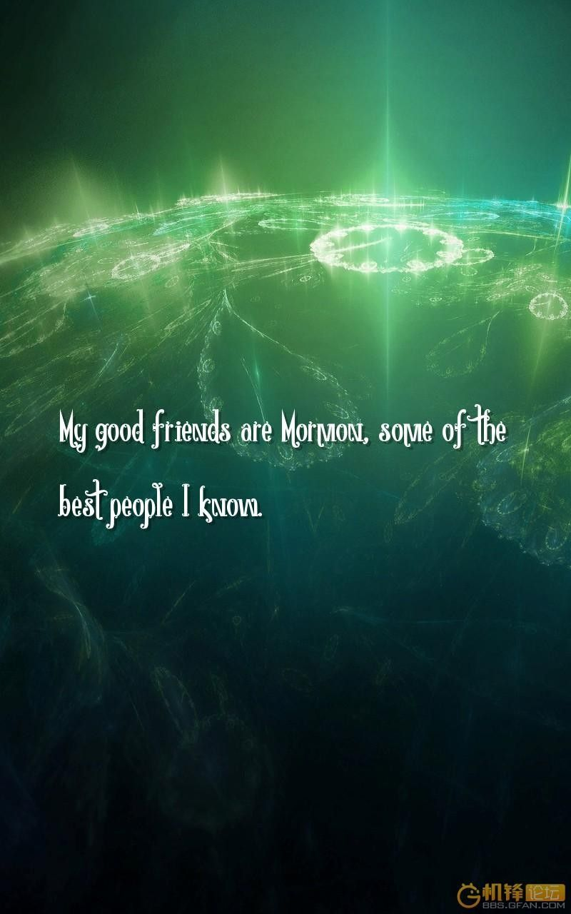 800x1280 friends, people Quotes Wallpapers - My good friends are Mormon, some ...