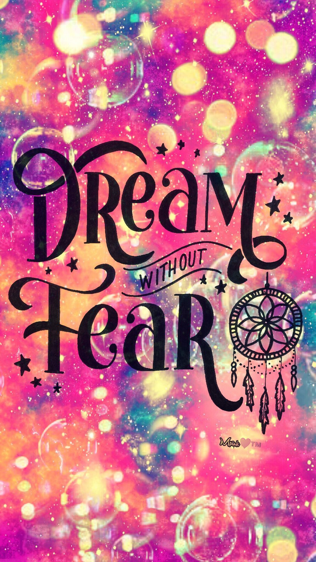 1080x1920 Dream Without Fear Galaxy Wallpaper #androidwallpaper ...