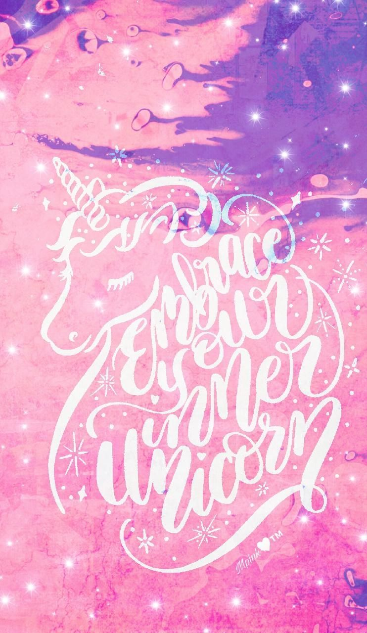 742x1280 Embrace Your Unicorn Galaxy Wallpaper #androidwallpaper ...