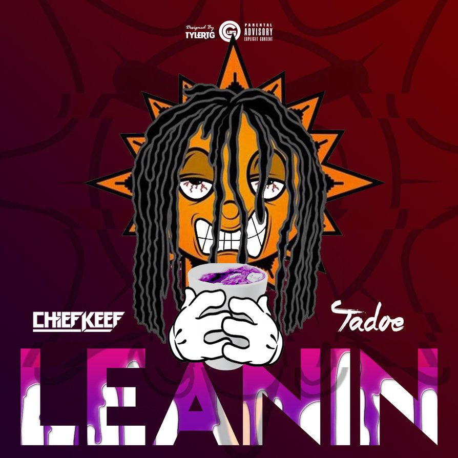 894x894 Chief Keef - Leanin by DesignedByTyler on DeviantArt