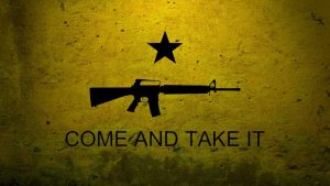 Come and Take It Wallpapers – Top Free Come and Take It Backgrounds