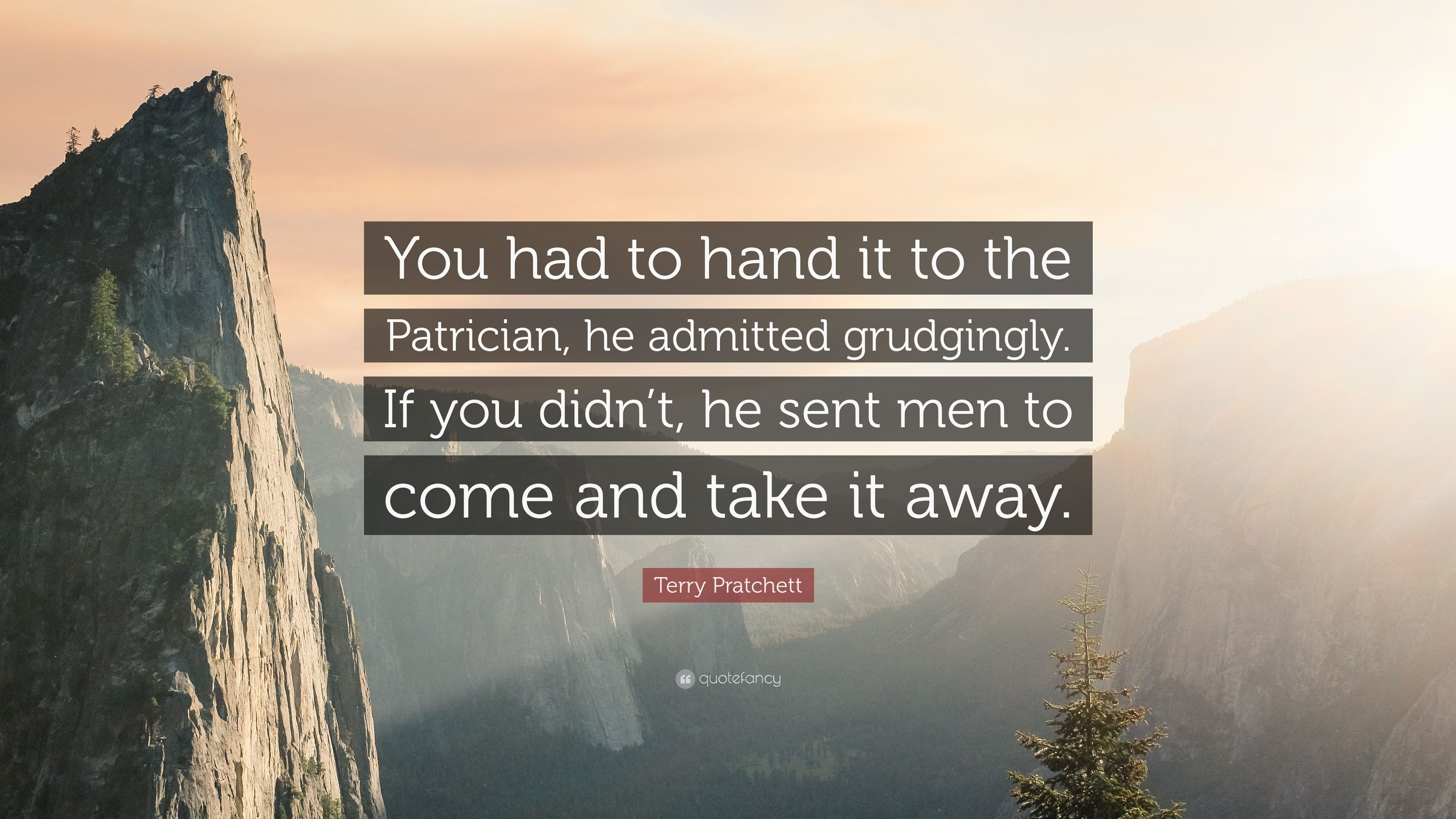 "3840x2160 Terry Pratchett Quote: ""You had to hand it to the Patrician, he ..."