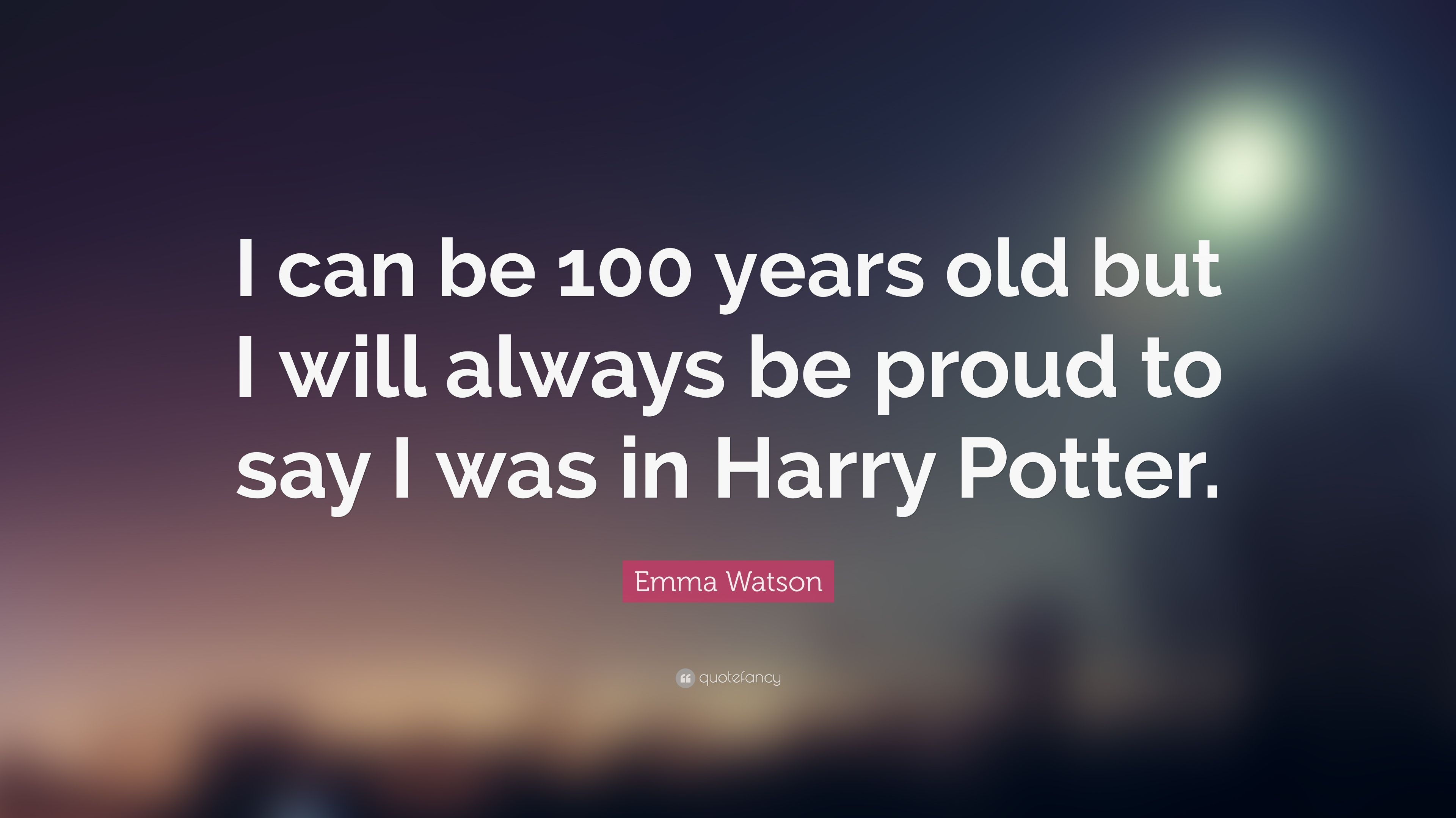 "3840x2160 Emma Watson Quote: ""I can be 100 years old but I will always be ..."