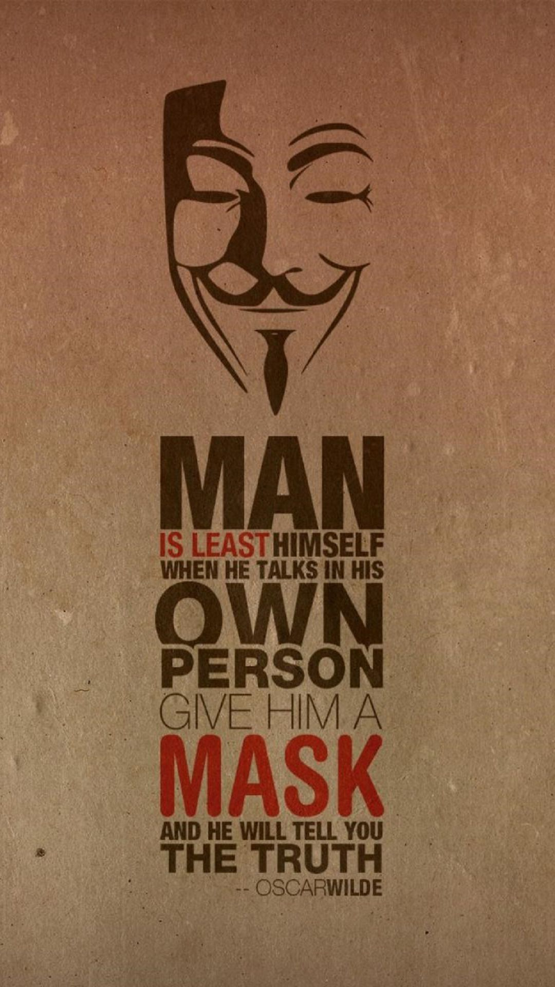 1080x1920 Oscar Wilde Quote Anonymus Mask iPhone 6 Plus HD Wallpaper ...