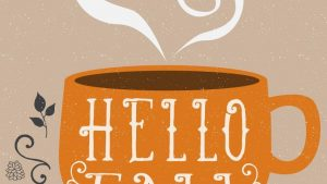 Coffee Hello Fall Wallpapers – Top Free Coffee Hello Fall Backgrounds