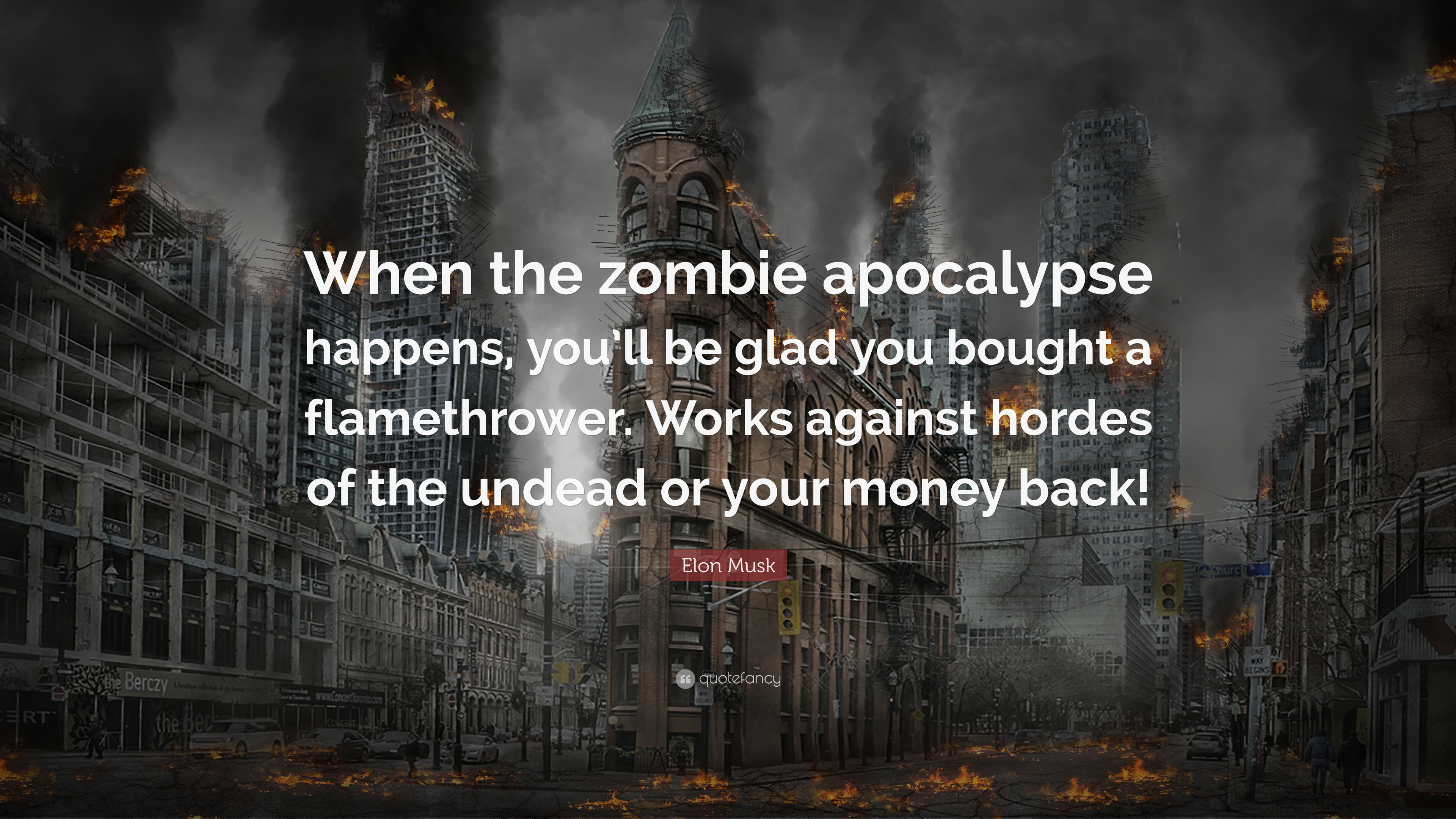 """3840x2160 Elon Musk Quote: """"When the zombie apocalypse happens, you'll be glad ..."""